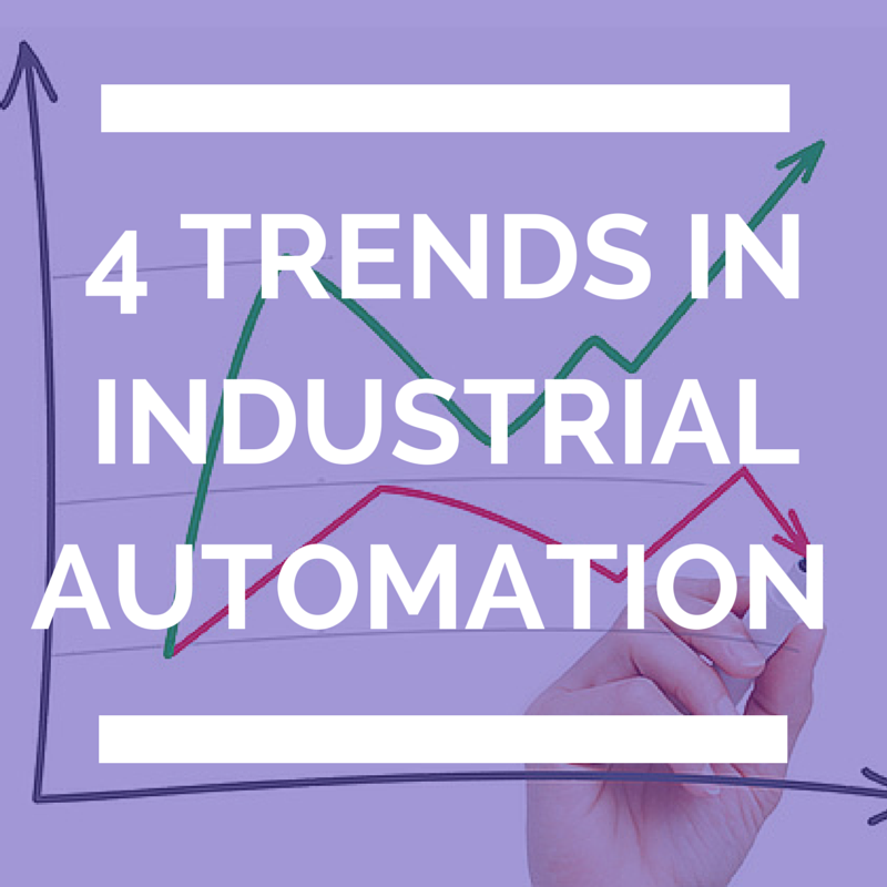 4 Trends in Industrial Automation