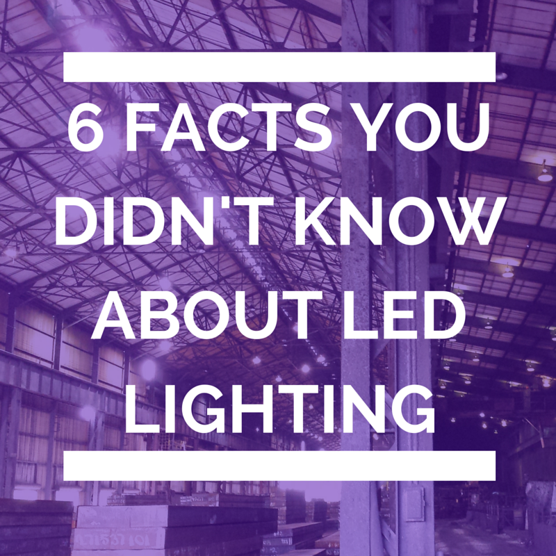 6 Facts You Didn't Know About LED Lighting
