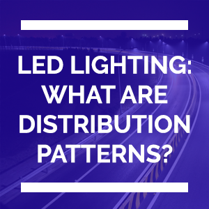 LED_Lighting_Distribution_Patterns_Safety.png