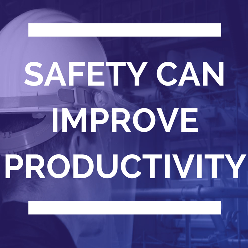 Safety Can Improve Productivity