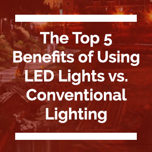 Top 5 Benefits of LED Lighting