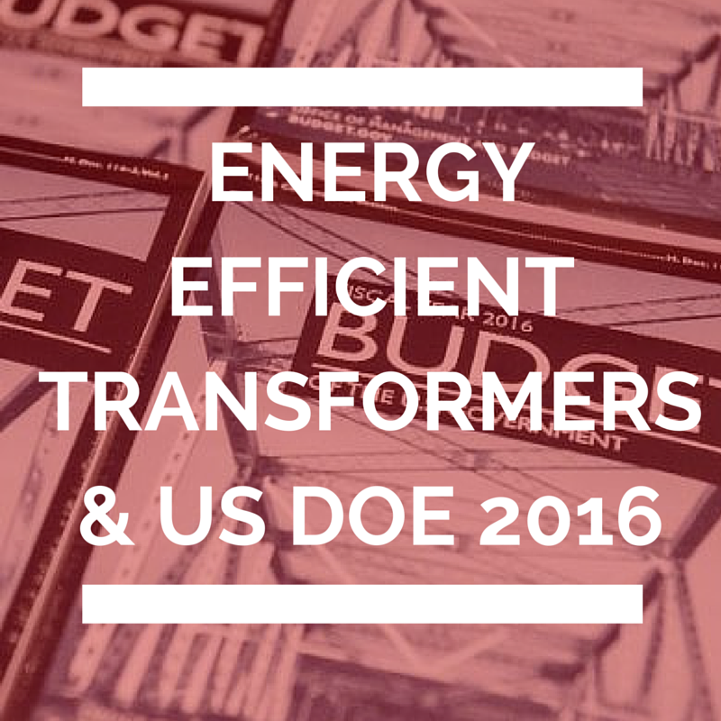 Energy Efficient Transformers and US DOE 2016