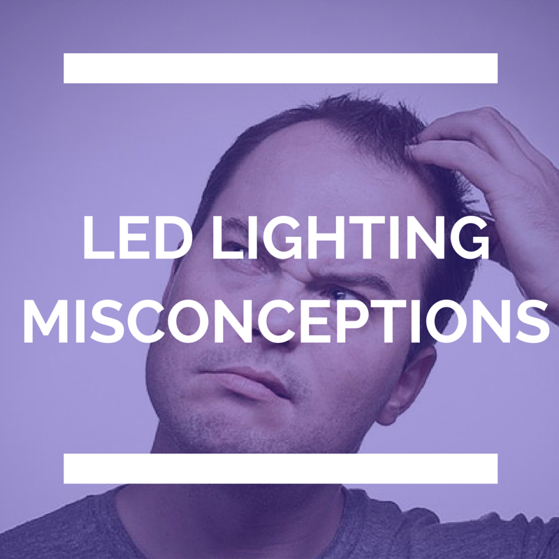 5 Misconceptions about LED Lighting