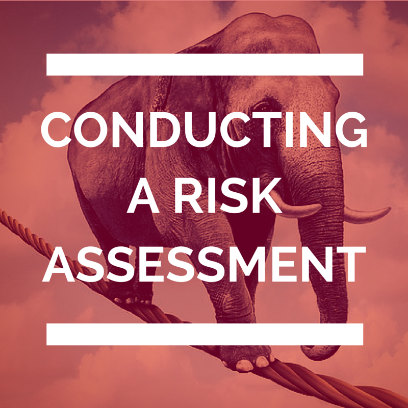 Conducting a Risk Assessment